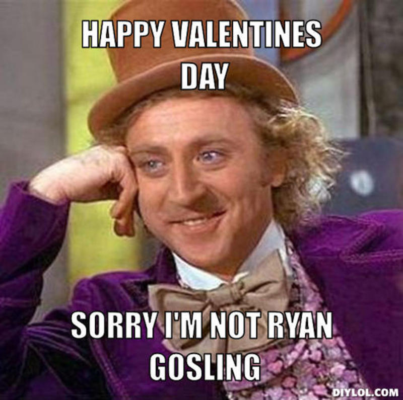 resized_creepy-willy-wonka-meme-generator-happy-valentines-day-sorry-i-m-not-ryan-gosling-4f3a70